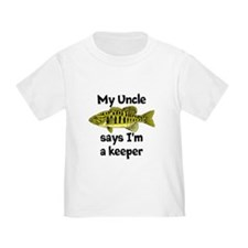 My Uncle Says Im A Keeper T-Shirt