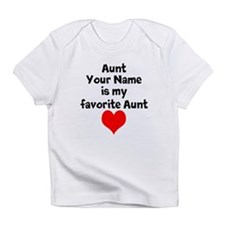 My Favorite Aunt Infant T-Shirt