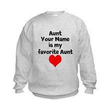 My Favorite Aunt Sweatshirt