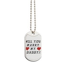 Will you marry? Dog Tags