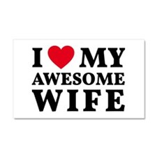 I love my awesome wife Car Magnet 20 x 12