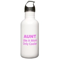 AUNT. Like A Mom Only Cooler Water Bottle