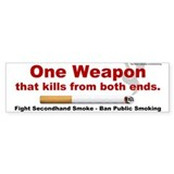 Bumper Sticker: One Weapon that kills from both en