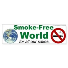 Bumper Sticker: Smoke-Free World for all our sakes