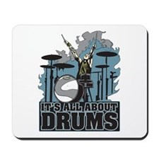 Its All About Drums Mousepad
