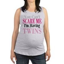 You Cant Scare Me Twins Maternity Tank Top