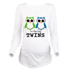 Im Having Twins Long Sleeve Maternity T-Shirt