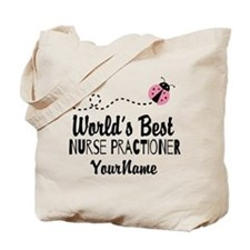World's Best Nurse Practitioner Tote Bag
