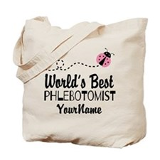 World's Best Phlebotomist Tote Bag