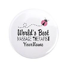 """World's Best Massage Therapist 3.5"""" Button"""