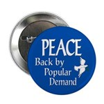 Peace: Back By Popular Demand Button