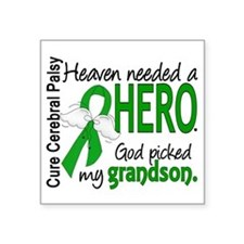 "Cerebral Palsy HeavenNeeded Square Sticker 3"" x 3"""