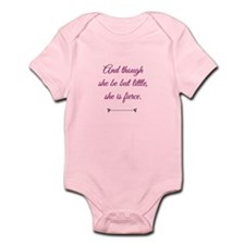 And Though She Be But Little Is Fierce Body Suit