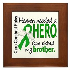 Cerebral Palsy HeavenNeededHero1 Framed Tile