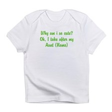 I Take After My Aunt (Your Name) Infant T-Shirt