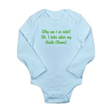 I Take After My Uncle (Your Name) Body Suit