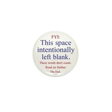 Intentionally Left Blank Mini Button (100 pack)