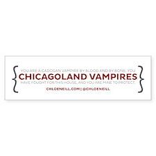 Chicagoland Vampires Quote Bumper Bumper Sticker