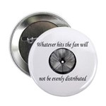 Whatever hits the Fan ... Button