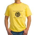 Whatever hits the Fan ... Yellow T-Shirt
