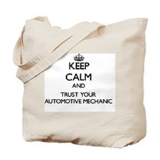 Keep Calm and Trust Your Automotive Mecha Tote Bag