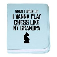 Play Chess Like My Grandpa baby blanket