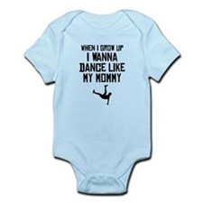 Dance Like My Mommy Body Suit
