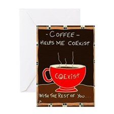 Coffee Coexist Greeting Cards