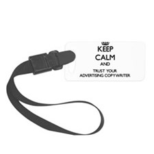 Keep Calm and Trust Your Advertising Copywriter Lu