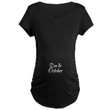 Due in (Write in the Month) Maternity T-Shirt