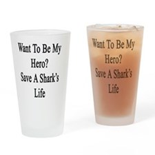 Want To Be My Hero? Save A Shark's  Drinking Glass