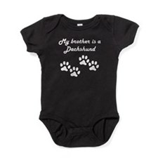 My Brother Is A Dachshund Baby Bodysuit
