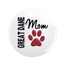 "Great Dane Mom 2 3.5"" Button (100 pack)"
