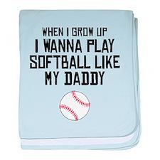 Softball Like My Daddy baby blanket