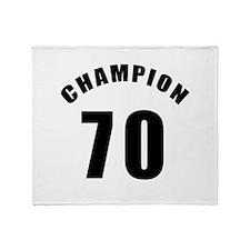 70 Champion Birthday Designs Throw Blanket