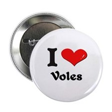 I love voles Button