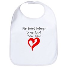My Heart Belongs To My Aunt (Your Name) Bib
