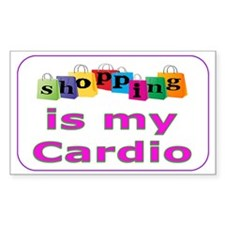 Shopping is my cardio Decal