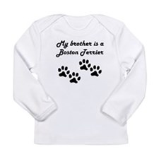 My Brother Is A Boston Terrier Long Sleeve T-Shirt