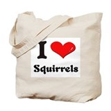 I love squirrels Tote Bag