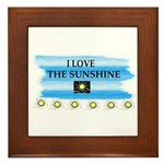 I LOVE THE SUNSHINE Framed Tile