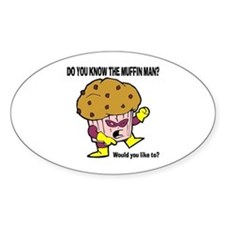 The Muffin Man Oval Sticker