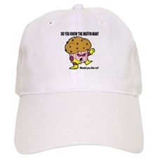 The Muffin Man Cap