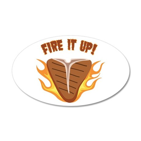 FIRE IT UP! Wall Decal