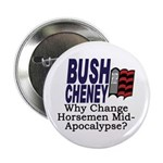 Why Change Horsemen? Button (100 pack)