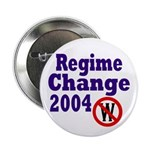 Regime Change 2004 Button