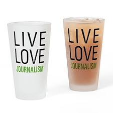 Live Love Journalism Drinking Glass
