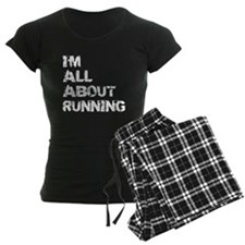 Im All About Running Pajamas