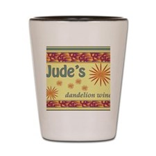 Jude's dandelion wine Shot Glass