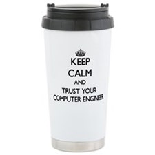 Keep Calm and Trust Your Computer Engineer Travel